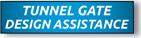 Tunnel Gate Design Assistance